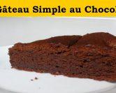 Comment faire un gateau au chocolat facile ?